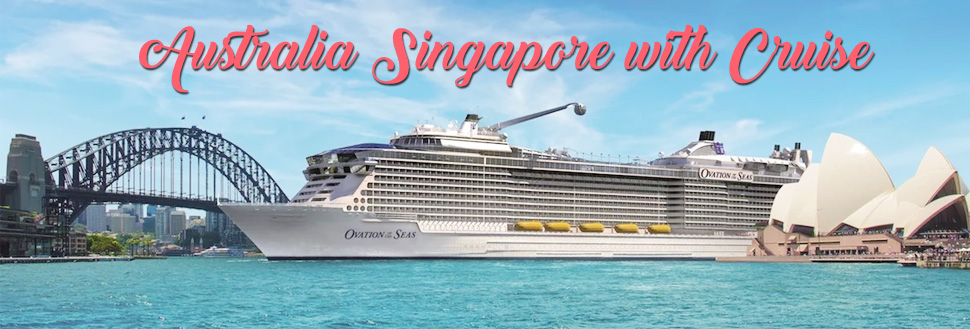 australia to singapore cruise from delhi india